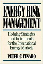 Energy Risk Management: Hedging Strategies and Instruments for the International