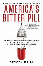 America's Bitter Pill by Steven Brill (2015, Paperback)