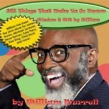 365 Things That Make Ya Go Hmmm: Wisdom & Wit by William