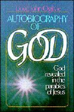 Autobiography of God 1981 by Lloyd J. Ogilvie