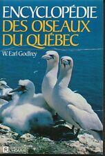 ENCYCLOPÉDIE DES OISEAUX DU QUÉBEC - W. EARL GODFREY 1972