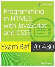Exam Ref Ser.: Programming in HTML5 with JavaScript and CSS3 : Exam Ref...