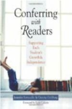 Conferring with Readers : Supporting Each Student's Growth and Independence...