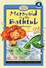 Mermaid In The Bathtub: A First Flight Chapter Book (First Flight: Lev-ExLibrary