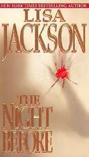 The Night Before by Lisa Jackson   Cr. 2003 pb