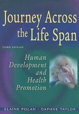 Journey Across The Lifespan Human Development And Health Promotion Third Edition