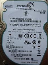 500 GB Seagate st9500325asg/9kag34-500/0001sdm1/Wu/100565308 REV A *