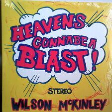 WILSON McKINLEY - HEAVENS GONNA BE A BLAST HIPPIE VIBE JESUS ROCK REMAST SLD LP