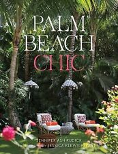 Palm Beach Chic by Jennifer Ash Rudick and Aerin Lauder (2015, Hardcover)