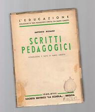 scritti padagogici - antonio rosmini editrice la scuola 1940-XVIII
