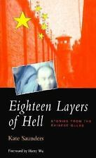 Eighteen Layers of Hell: Stories from the Chinese Gulag (Global Issues (Asian St