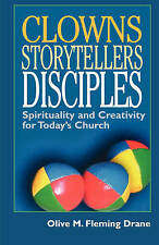 """""""Clowns Storytellers Disciples"""" *NEW* by Olive M Fleming Drane (PB, 2002)"""