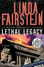 LETHAL LEGACY BY LINDA FAIRSTEIN, LARGE PRINT, SOFT COVER.