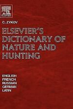 Elsevier's Dictionary of Nature and Hunting: In English, French, Russi-ExLibrary