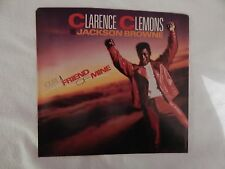 "Clarence Clemons / Jackson Browne ""You're a Friend of Mine"" PICTURE SLEEVE! NEW!"