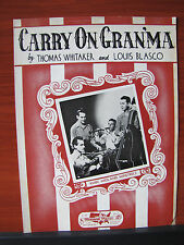 Carry on Gran'ma -1944 sheet music - vocal piano guitar chords -by Whitaker