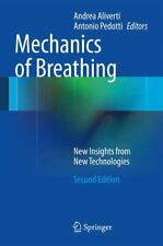 Mechanics of Breathing : New Insights from New Technologies (2014, Mixed Media)