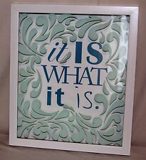 Wall Hanging It Is What It Is Saying Glass White Frame Art Green Blue