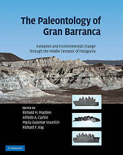 The Paleontology of Gran Barranca: Evolution and Environmental Change through th