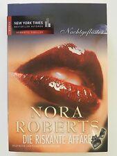 Nora Roberts Die riskante Affäre Nachtgeflüster 5 Roman Mira Verlag