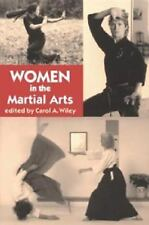 Women in the Martial Arts (Io Series, No 46), Wiley, Carol A. (editor), Excellen