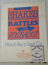 AVOIDING SHAKES RATTLES AND ROLLBACKS : HOW TO BUY A USED CAR  1993