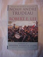 2009 Book ROBERT E. LEE LESSONS IN LEADERSHIP by Trudeau GREAT GENERALS
