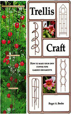 Trellis Craft by Roger A. Beebe (2003, Paperback, Il...