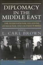 Diplomacy in the Middle East: The International Relations of Regional and Outsi