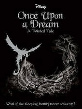 Disney Twisted Tales: Once Upon a Dream (Novel) , Liz Braswell, New