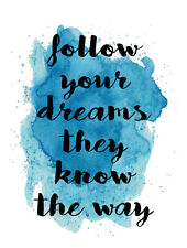 Follow your dreams Inspirational POSTER A4  High Quality Print  Sign Retro