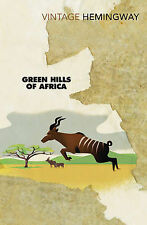 Green Hills Of Africa (Vintage Classics), Hemingway, Ernest, New