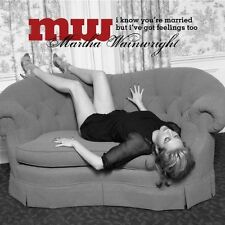 Wainwright Martha - I Know You 're Married But.. - CD Nuovo