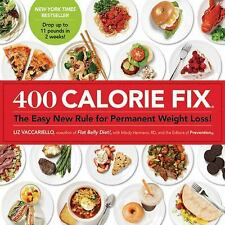 400 Calorie Fix: The Easy New Rule for Permanent Weight Loss!, The Editors of Pr