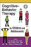 Cognitive-Behavior Therapy for Children and Adolescents (2012, Paperback)