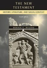 The New Testament : History, Literature, and Social Context by Dennis C....
