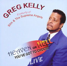 Greg kelly - Heaven Or Hell Live - New CD