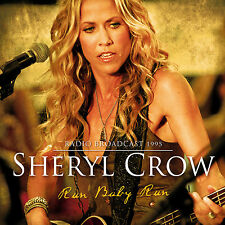 SHERYL CROW New Sealed 2017 PREVIOUSLY UNRELEASED LIVE 1995 CONCERT CD