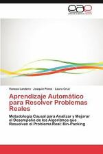 Aprendizaje Automático para Resolver Problemas Reales by Vanesa Landero and...