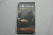The Tea Enthusiast's Handbook : A Guide to the World's Best Teas by Mary Lou ...