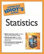 The Complete Idiot's Guide to Statistics by Donnelly Jr., Robert A.