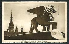 Novara : Il Leone di Palazzo Venezia - cartolina viaggiata nel 1936