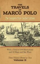 The Travels of Marco Polo : The Complete Yule-Cordier Edition (Vol 2)