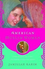 American Muslim Women: Negotiating Race, Class, and Gender within the Ummah Rel