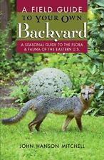 A Field Guide to Your Own Back Yard-ExLibrary