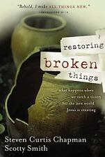 Restoring Broken Things: What Happens When We Catch a Vision of the New World Je