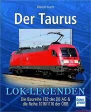 Libro specializzato della Taurus, serie siano 182 delle DB AG e 1016/1116 delle ÖBB, Lok-Leggende