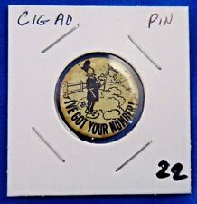 """I've Got Your Number Comic Old Cartoon Cigarette Ad Pin Pinback Button 7/8"""""""