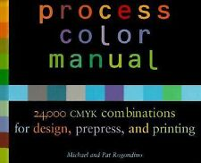 Process Color Manual, 24,000 CMYK Combinations for Design, Prepress, and Printi