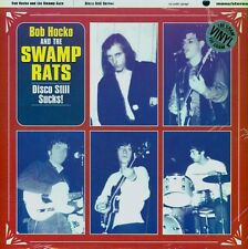 BOB HOCKO AND THE SWAMP RATS DISCO STILL SUCKS GET HIP RECORDS LP VINYLE NEUF
